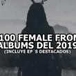 Os 100 melhores álbuns Female Fronted de 2019 (inclui EPs em destaque)!