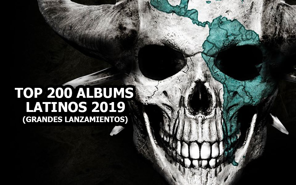 Top 200 Albums Latinos 2019