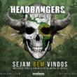 Headbangers Latinoamerica se expande: Chegamos ao Brasil!