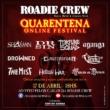Roadie Crew: equipe irá realizar festival online