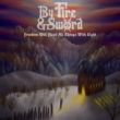 By Fire & Sword: confira EP de estreia de revelação do Metal norte-americano
