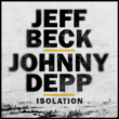 """Jeff Beck: junto com Johnny Depp, lançando vídeo oficial de """"Isolation"""""""
