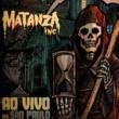 """Matanza Inc.: """"Ao Vivo em São Paulo"""" já está disponível nas plataformas digitais"""