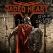 Resenha: Jaded Heart – Stand Your Ground (2020)