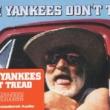 Resenha: Damn Yankees – Don't Tread (2020 – Reissue)