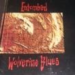 """Sugestão do dia: Entombed, """"Wolverine Blues"""""""
