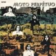 Sugestão do Dia: Moto Perpétuo – Moto Perpétuo (1974)