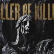 Resenha: Killer Be Killed – Reluctant Hero (2020)
