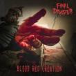 "Final Disaster anuncia novo single ""Blood Red Creation"""