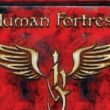 Resenha: Human Fortress – Epic Tales and Untold Stories (2021)