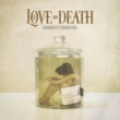 Resenha: Love and Death – Perfectly Preserved (2021)