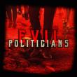 "EvilPoliticians divulga single inédito ""Indignation Army"""