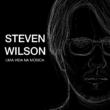 Steven Wilson: livro sobre o músico será lançado no Brasil